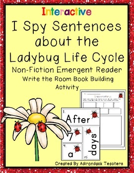 I Spy Sentences: Ladybug Life Cycle  Write the Room Book Building Activity