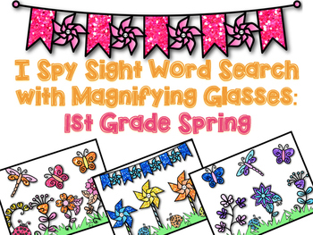 I Spy Sight Word Search: First Grade Spring
