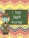 I Spy Sight Words (1st Grade Unit 1 Reading Street High Frequency Words)