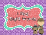 I Spy Sight Words (1st Grade Unit 4 Reading Street High Frequency Words)