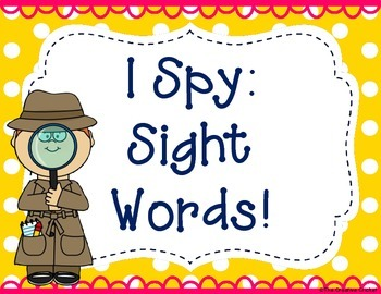 I Spy Sight Words (1st Grade Unit 5 Reading Street High Fr
