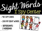 I Spy Sight Words - Fry Sight Word Literacy Center - 200 Fry Sight Words