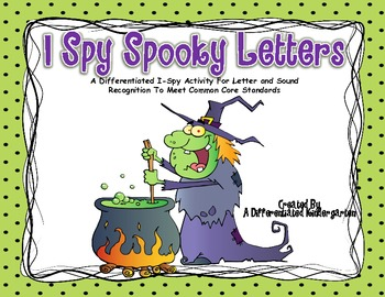 I Spy Spooky Letters-Differentiated and Aligned to Common Core