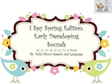 I Spy Spring Edition (Early Developing Sounds)