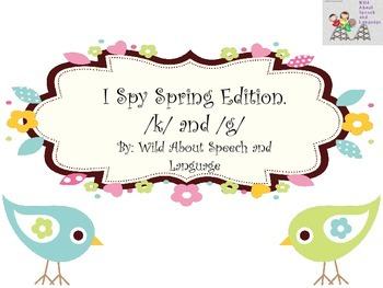 I Spy Spring Edition /k/ and /g/ FREEBIE!