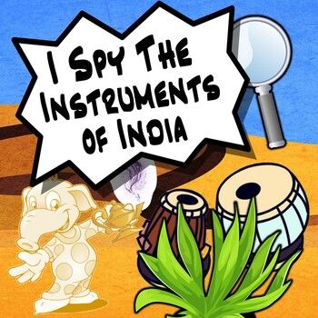 I Spy The Musical Instruments of India