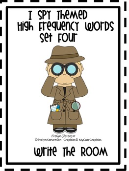 I Spy Themed High Frequency Words Write the Room Set Four