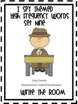 I Spy Themed High Frequency Words Write the Room Set Nine
