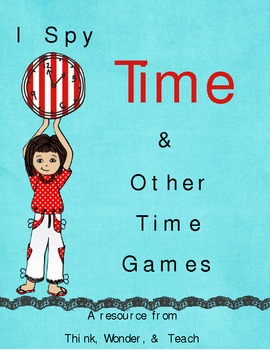 I Spy Time and Other Time Games