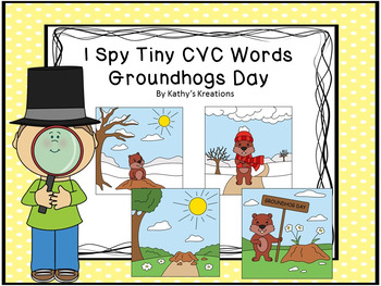 I See Tiny CVC Words -Groundhogs Day