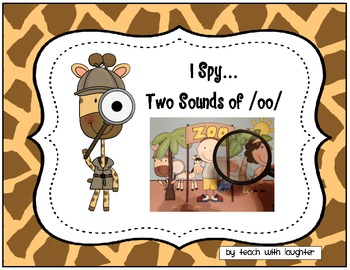I Spy Two Sounds Of Oo By Teach With Laughter Tpt