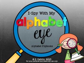 I-Spy With My Alphabet Eye - Alphabet Flipbooks