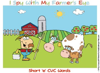 I Spy With My Farmers Eye-Differentiated CVC/CCVC for Common Core