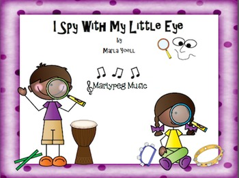 I Spy With My Little Eye Game Song/ Playing Instruments/ Steady Beat