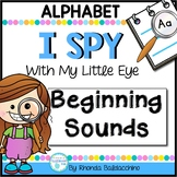 I Spy With My Little Eye ~ BEGINNING SOUNDS