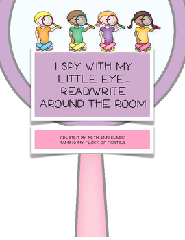 I Spy With My Little Eye Read/Write Around the Room CCSS Alligned