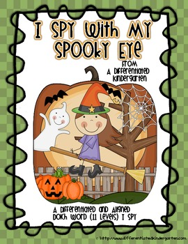 I Spy With My Spooky Eye-Differentiated and Aligned Dolch Words (1-11)