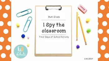 I Spy the classroom- A first day of school activity