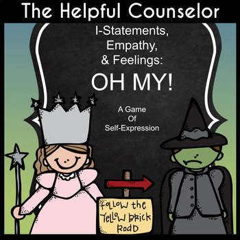 I-Statements, Empathy, & Feelings: OH MY! Game and Printables