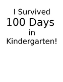 I Survived 100 Days