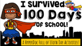 I Survived 100 Days of School: A Google Slides™ HyperDoc