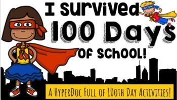 I Survived 100 Days of School: A Google Slides™ HyperDoc