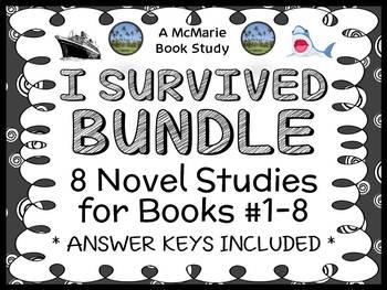 I Survived BUNDLE (Lauren Tarshis) Novel Studies / Comprehension : Books #1 - 8
