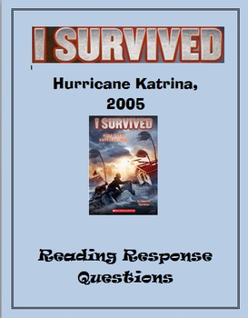 I Survived Hurrican Katrina ... Reading Response Questions