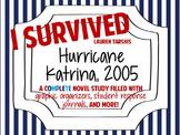 I Survived Hurricane Katrina, 2005: A Complete Novel Study!