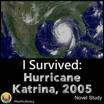 I Survived Hurricane Katrina 2005 Novel Study