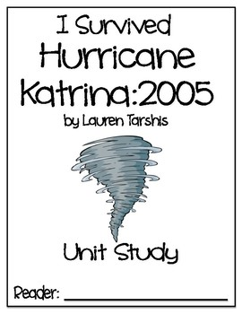 I Survived Hurricane Katrina: 2005 Unit Study - DRA 34