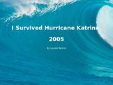I Survived Hurricane Katrina, 2005 Book Study PowerPoint