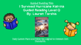 I Survived Hurricane Katrina (Level Q) Guided Reading Lesson Plan