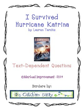 I Survived Hurricane Katrina Text-Dependent Questions