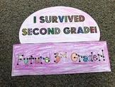 I Survived Second Grade - Last Day of School Hat