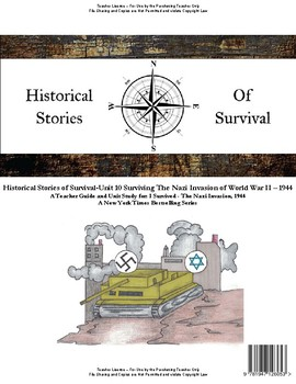 I Survived Study Unit 10 Surviving The Nazi Invasion of WW II1944-Teacher
