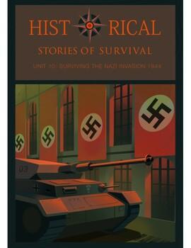 I Survived Study Unit 10 Surviving The Nazi Invasion of World War II-1944 School