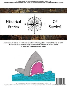 I Survived Study Unit 7 Surviving The Shark Attacks of 1916-Co-op/School License