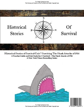 I Survived Study Unit 7 Surviving The Shark Attacks of 1916 - Family License