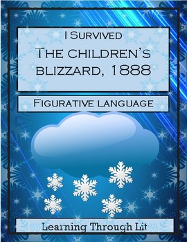 I Survived THE CHILDREN'S BLIZZARD, 1888 - FIGURATIVE LANGUAGE Activity