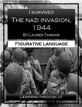 I Survived THE NAZI INVASION, 1944 - Figurative Language