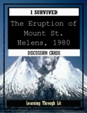 I Survived THE ERUPTION OF MOUNT ST. HELENS, 1980  - Discussion Cards