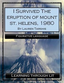 I Survived THE ERUPTION OF MOUNT ST. HELENS, 1980 - Figurative Language