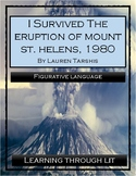 I Survived THE ERUPTION OF MOUNT ST. HELENS, 1980 - Figurative Language