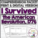 I Survived The American Revolution, 1776 Comprehension Packet