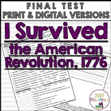 I Survived The American Revolution, 1776 Final Test
