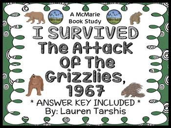 I Survived The Attack of the Grizzlies, 1967 (Tarshis) Novel Study  (35 pages)