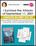 I Survived: The Attacks of September 11, 2001 NO-PREP Novel Study Unit Test Kit
