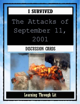 I Survived The Attacks of September 11, 2001 - Discussion Cards