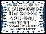 I Survived The Battle of D-Day, 1944 (Lauren Tarshis) Novel Study  (32 pages)